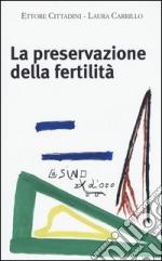 La preservazione della fertilità